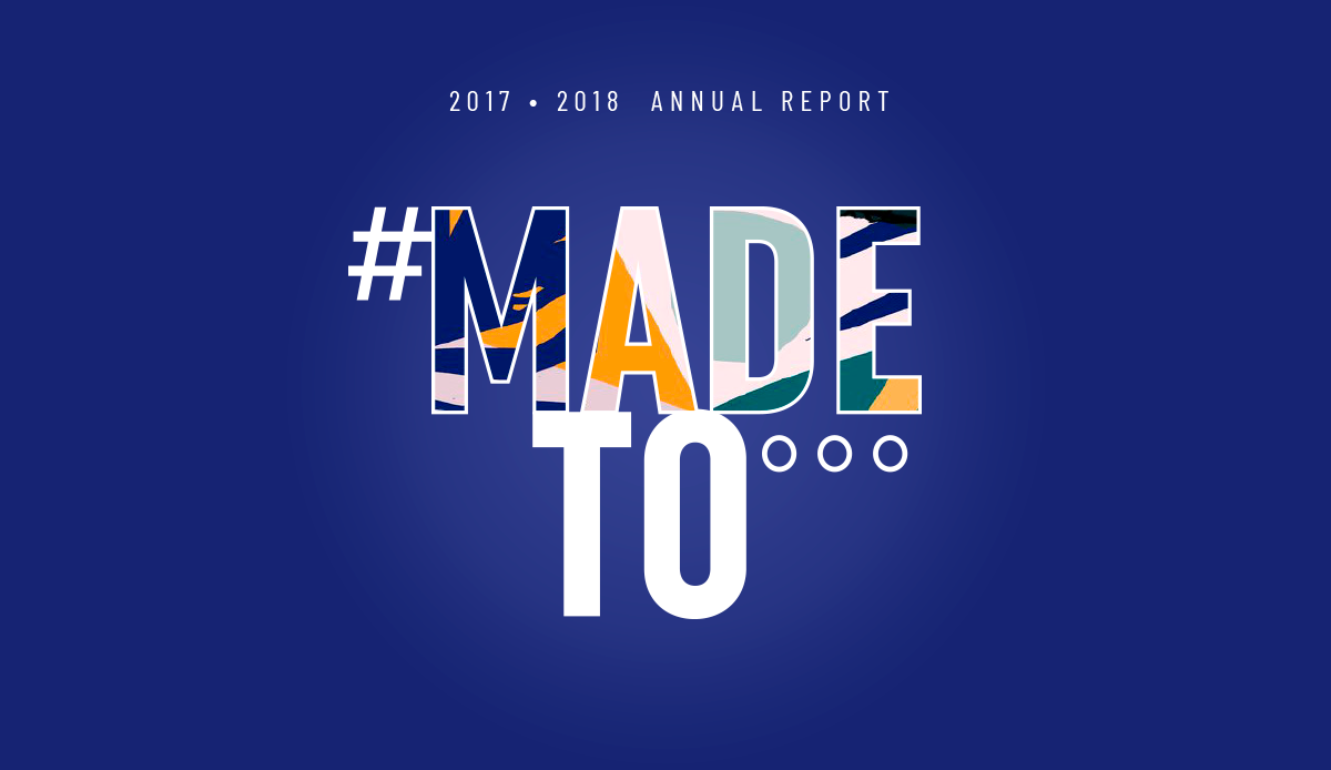 Made To... 2017 Annual Report